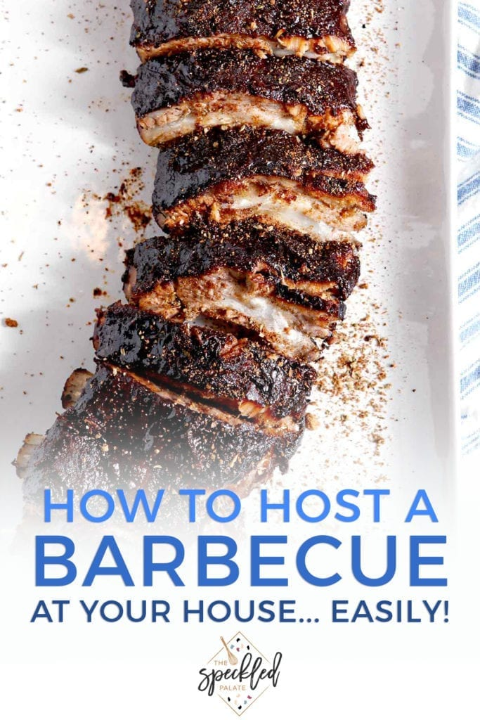 "Close up of a rack of ribs with the text ""how to host a barbecue at your house... easily!"""