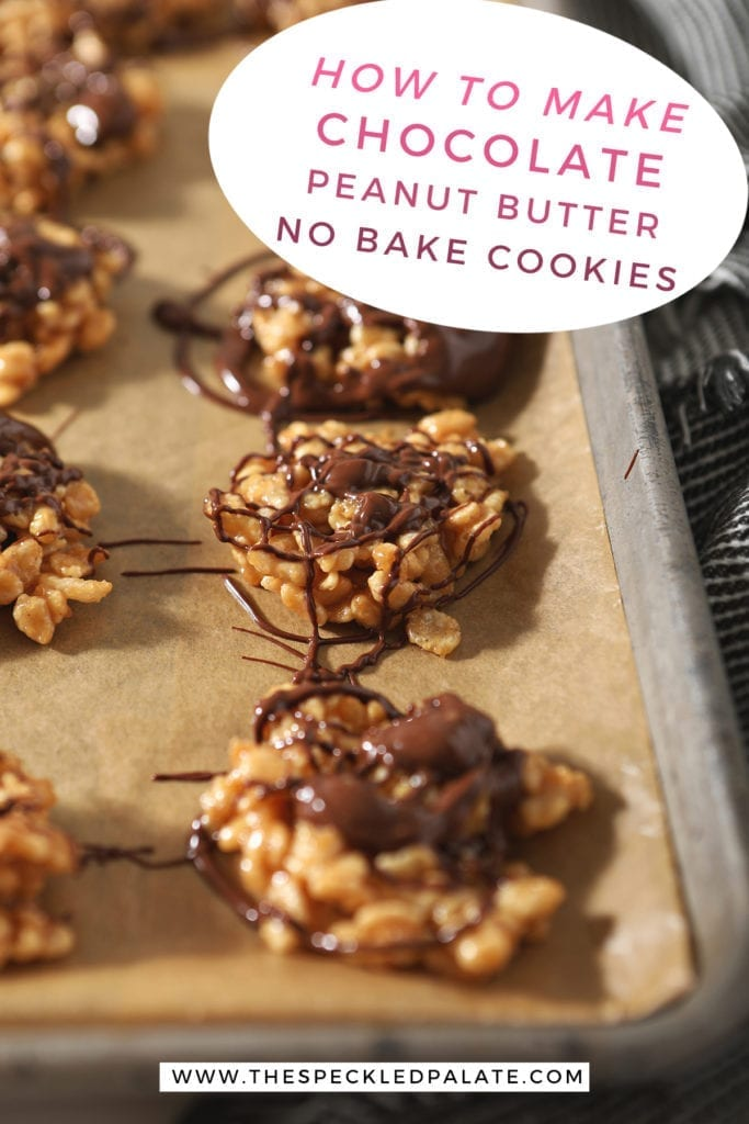 "No Bake Peanut Butter Cookies drizzled with chocolate and butterscotch on a baking sheet with the text ""how to make chocolate peanut butter no bake cookies"""