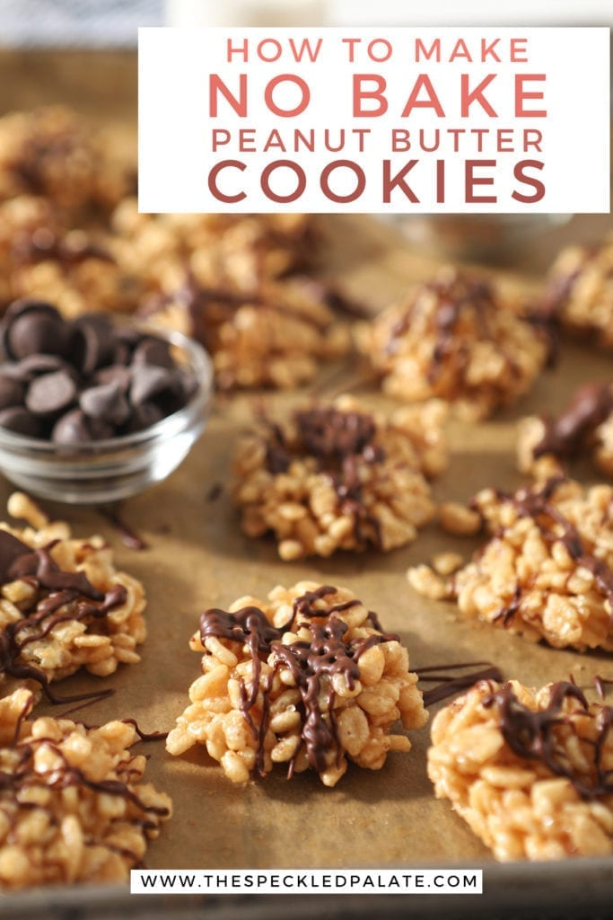 "Several Chocolate Peanut Butter No Bake Cookies sit on a baking sheet lined in parchment with bowls of chocolate chips and butterscotch chips with the text ""how to make no bake peanut butter cookies"""