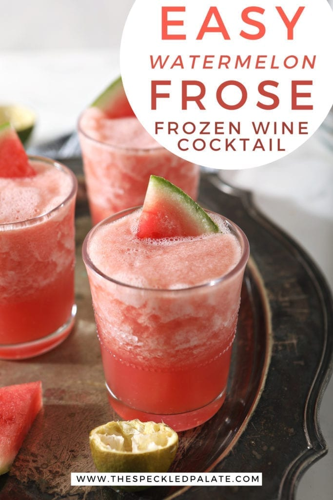 "Three glasses of Watermelon Frose on a silver platter, with text saying ""Easy Watermelon Frose Frozen Wine Cocktail"""