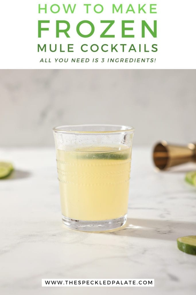 """A glass of a Frozen Mule sits on a marble counter with the text """"How to make Frozen Mule Cocktails. All you need is 3 ingredients!"""""""