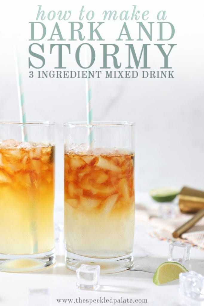 Two Dark and Stormies stand next to each other surrounded by ice cubes and lime wedges with the text 'how to make a dark and stormy 3 ingredient mixed drink'