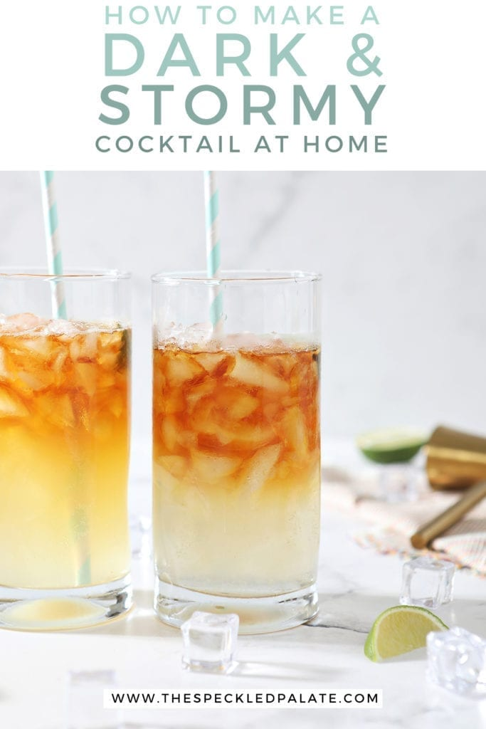 Two Dark and Stormies stand next to each other surrounded by ice cubes and lime wedges with the text 'how to make a dark and stormy cocktail at home'