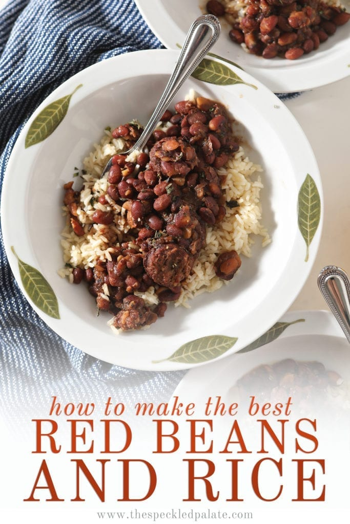 Overhead of a white bowl holding a serving of Instant Pot Red Beans and Rice with the text 'how to make the best red beans and rice'