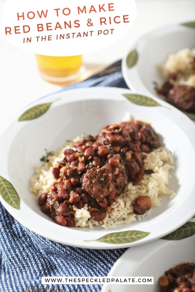 Close up of a bowl holding Instant Pot Red Beans over white rice with the text 'how to make red beans and rice in the instant pot'