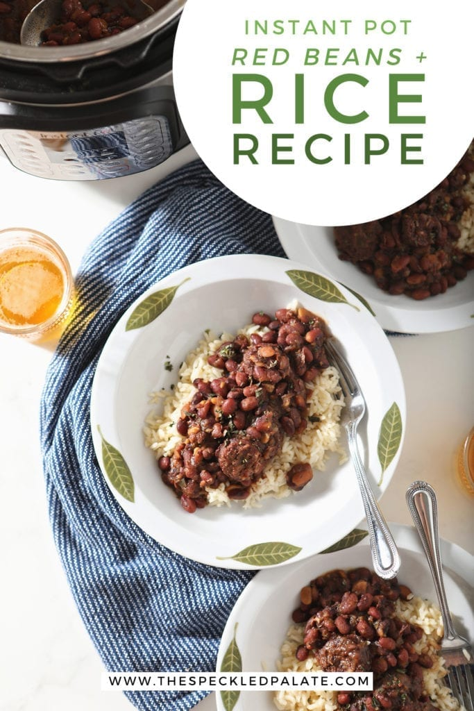 Overhead of three white bowls holding servings of Red Beans and Rice beside an Instant Pot with the text 'instant pot red beans and rice recipe'