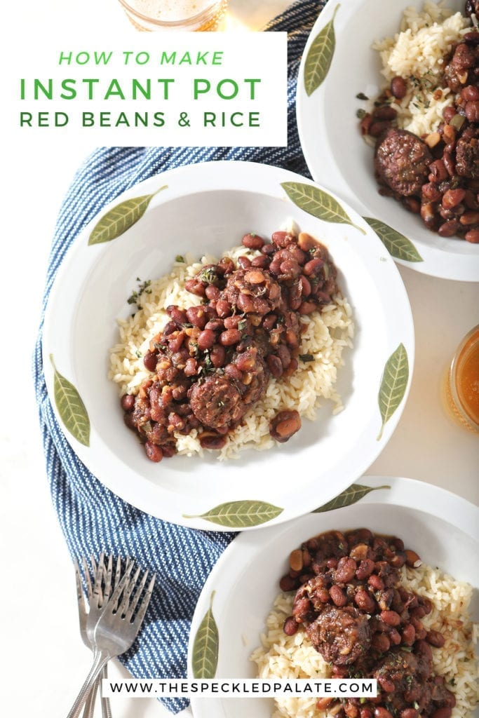 Overhead of three white bowls holding servings of Red Beans and Rice with the text 'how to make instant pot red beans and rice'