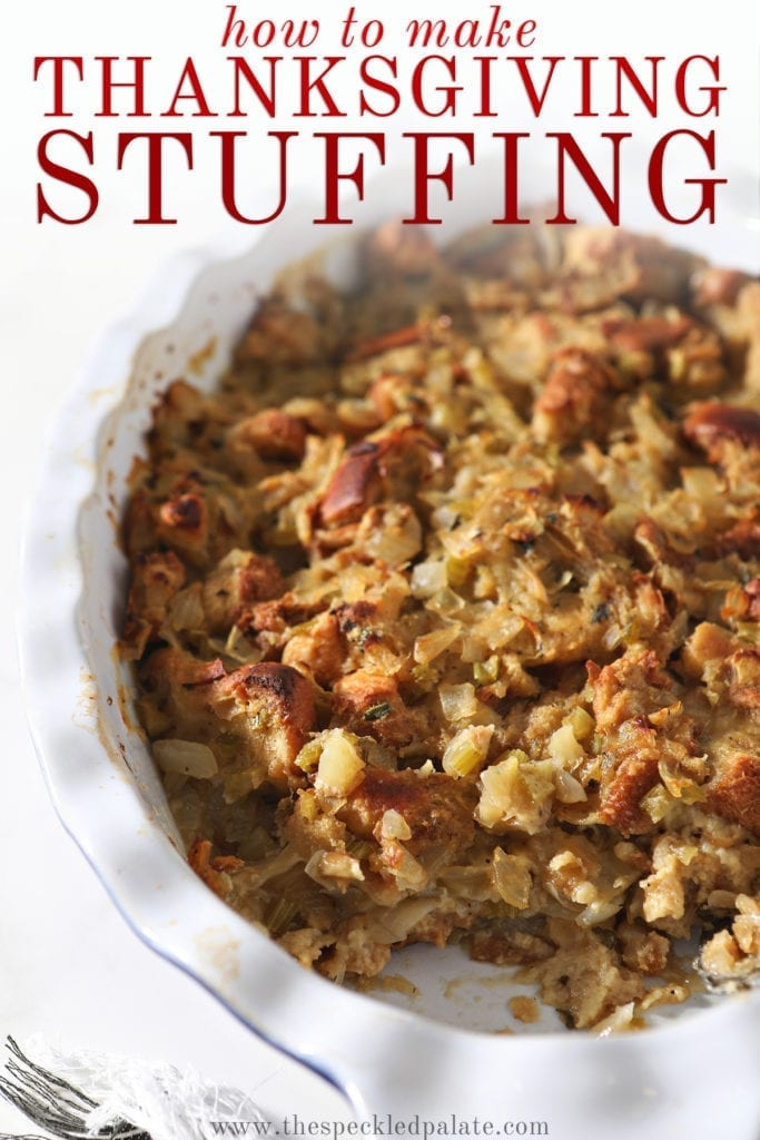 Close up of a casserole dish holding a classic bread stuffing recipe with a scoop taken out of it with the text 'how to make thanksgiving stuffing' on top of it