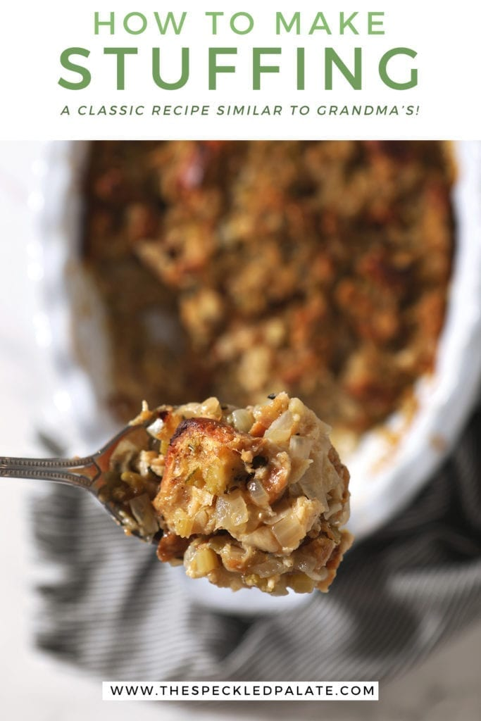 "A large spoon holds a scoop of bread stuffing above a casserole dish with the text 'how to make stuffing a classic recipe similar to grandma's"" above it"