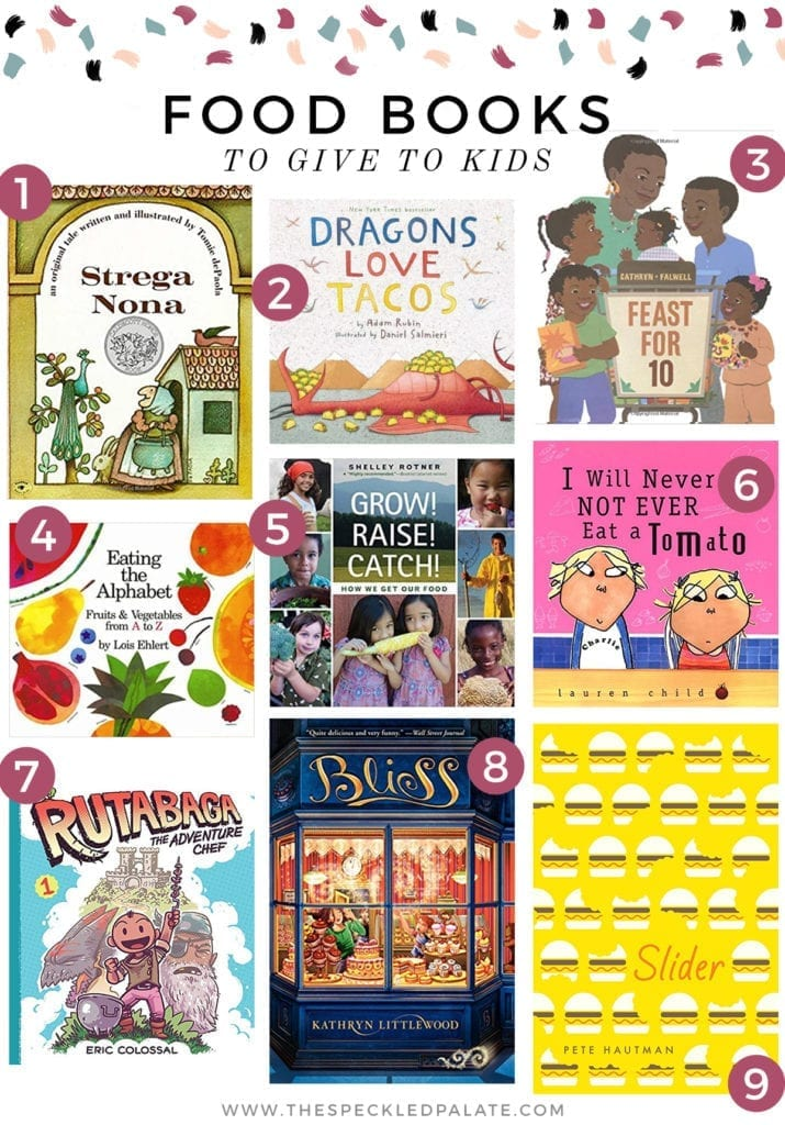 A collage of nine images showing the covers of nine food-related books for kids of all ages