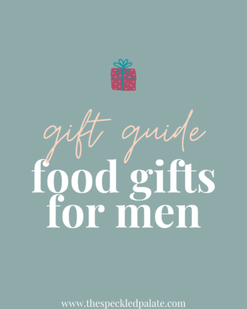 Graphic with the text 'gift guide food gifts for men' on a teal background