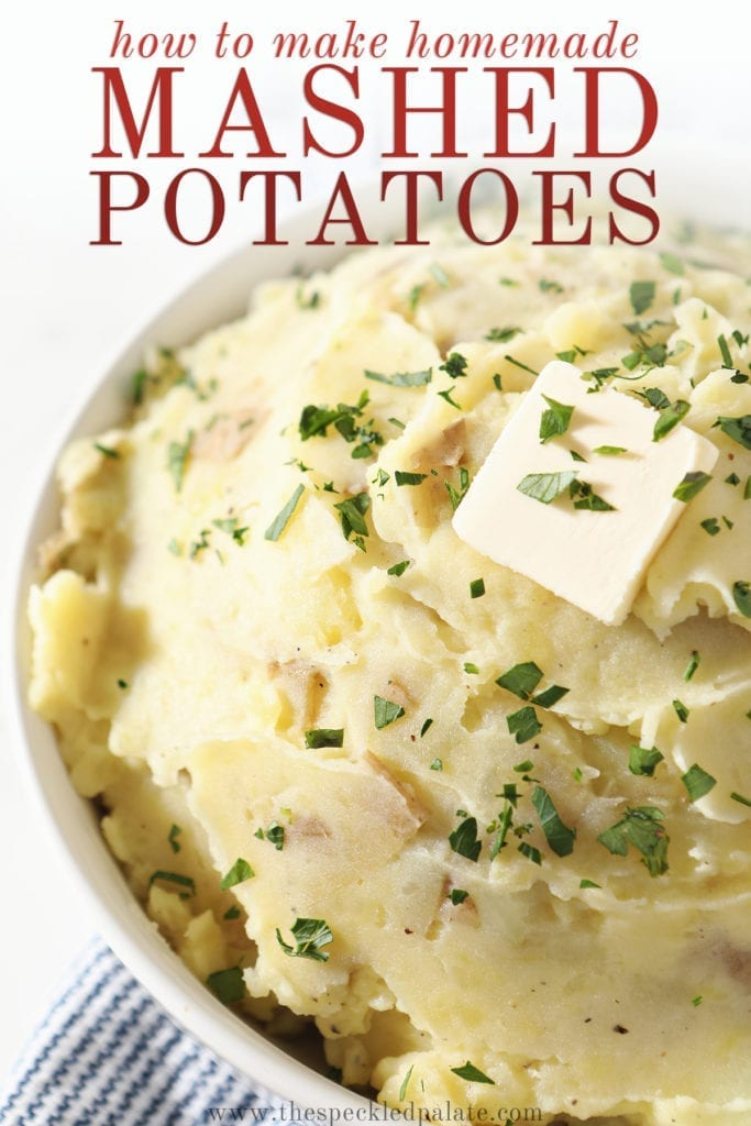 Close up of a white bowl holding mashed potatoes with a butter pat on top with the text 'how to make homemade mashed potatoes'