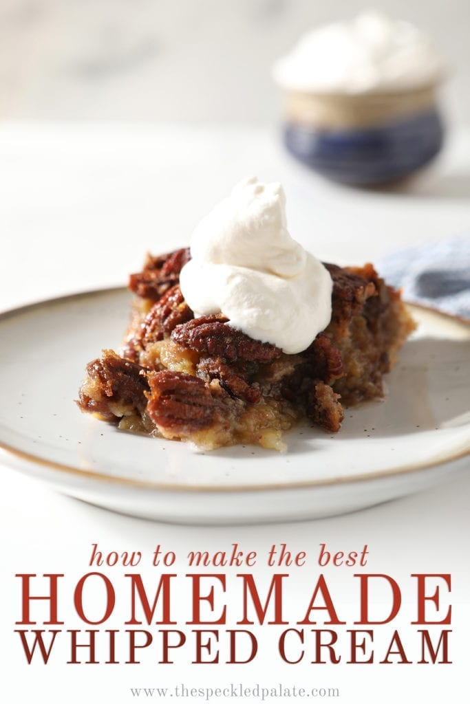 Close up of a slice of Bourbon Pecan Pie with whipped cream on top with the text 'how to make the best homemade whipped cream'