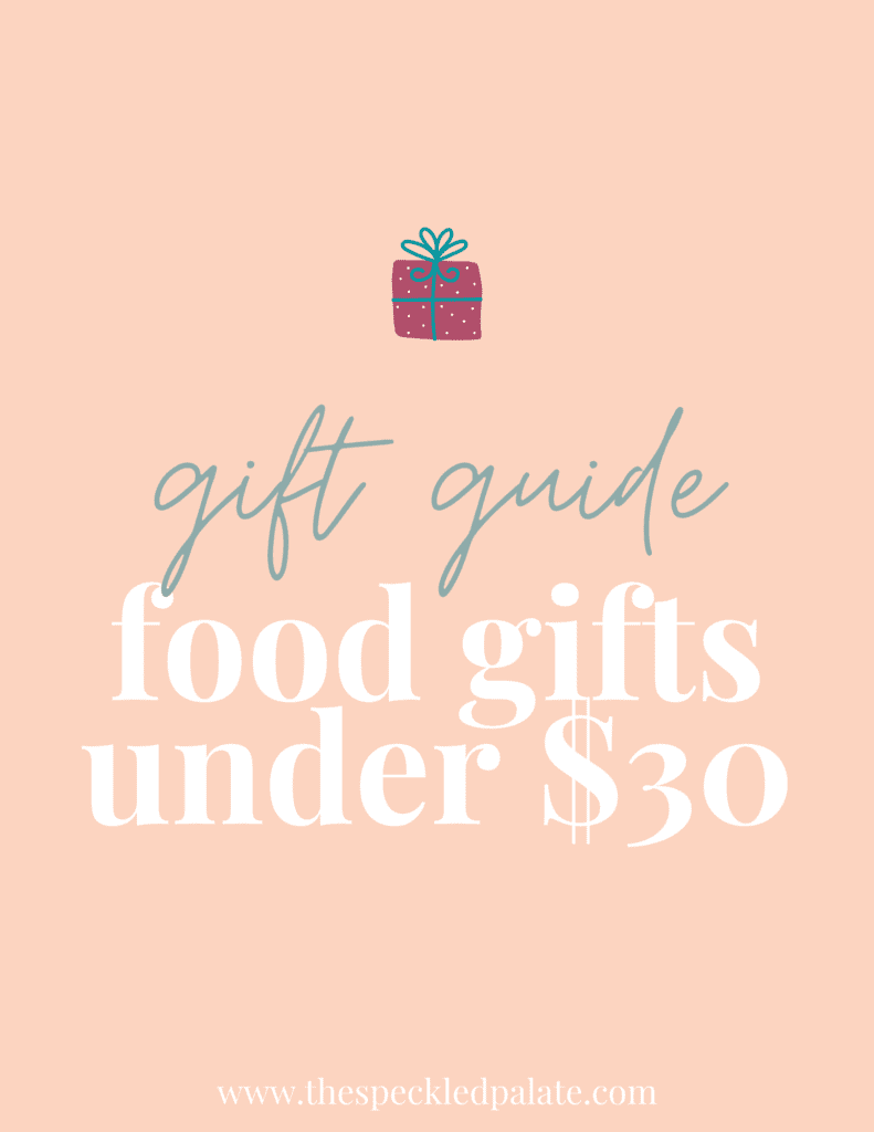 """A graphic with the text """"Food Gifts fo Under $30"""" next to a present on a peach background"""