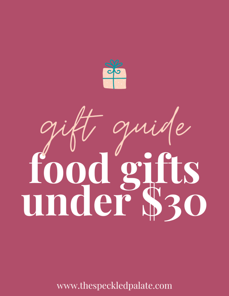 """A graphic with the text """"Food Gifts fo Under $30"""" next to a present on a pink background"""