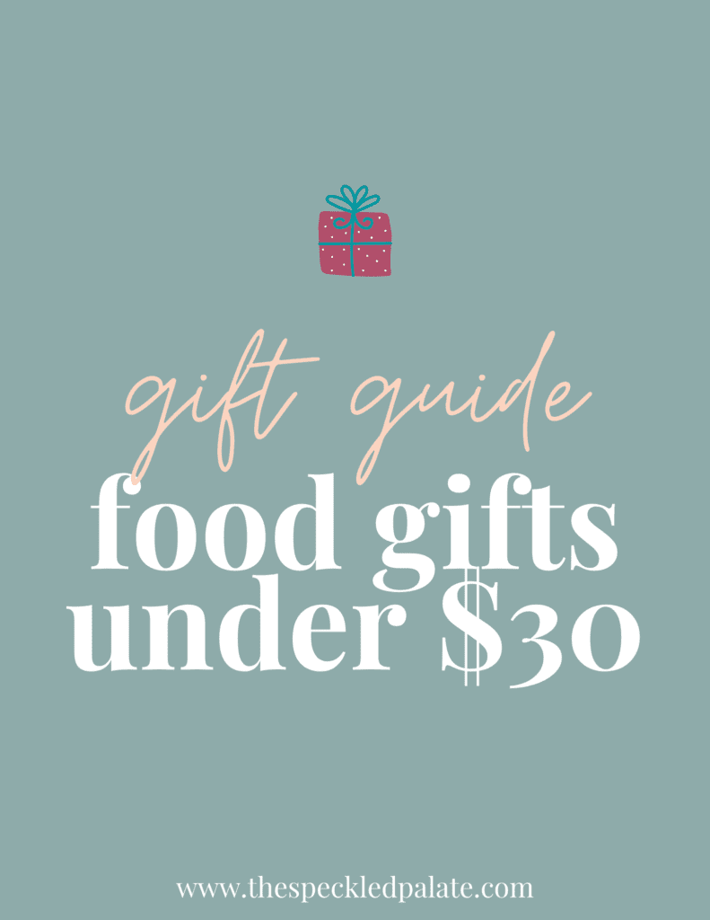 """A graphic with the text """"Food Gifts fo Under $30"""" next to a present on a teal background"""