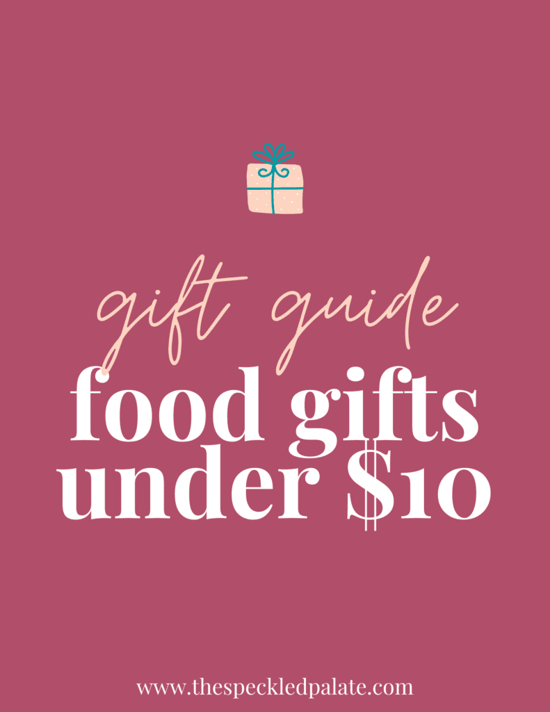 """A graphic with the text """"Food Gifts fo Under $10"""" next to a present on a pink background"""