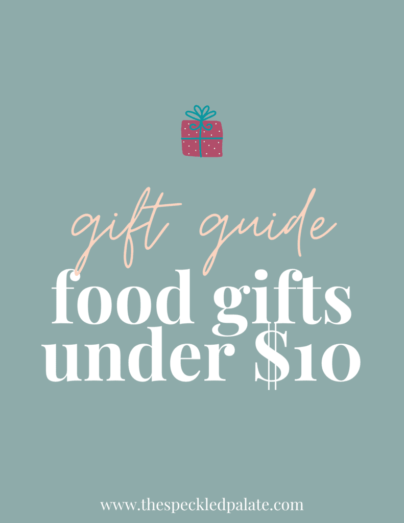 """A graphic with the text """"Food Gifts fo Under $10"""" next to a present on a teal background"""