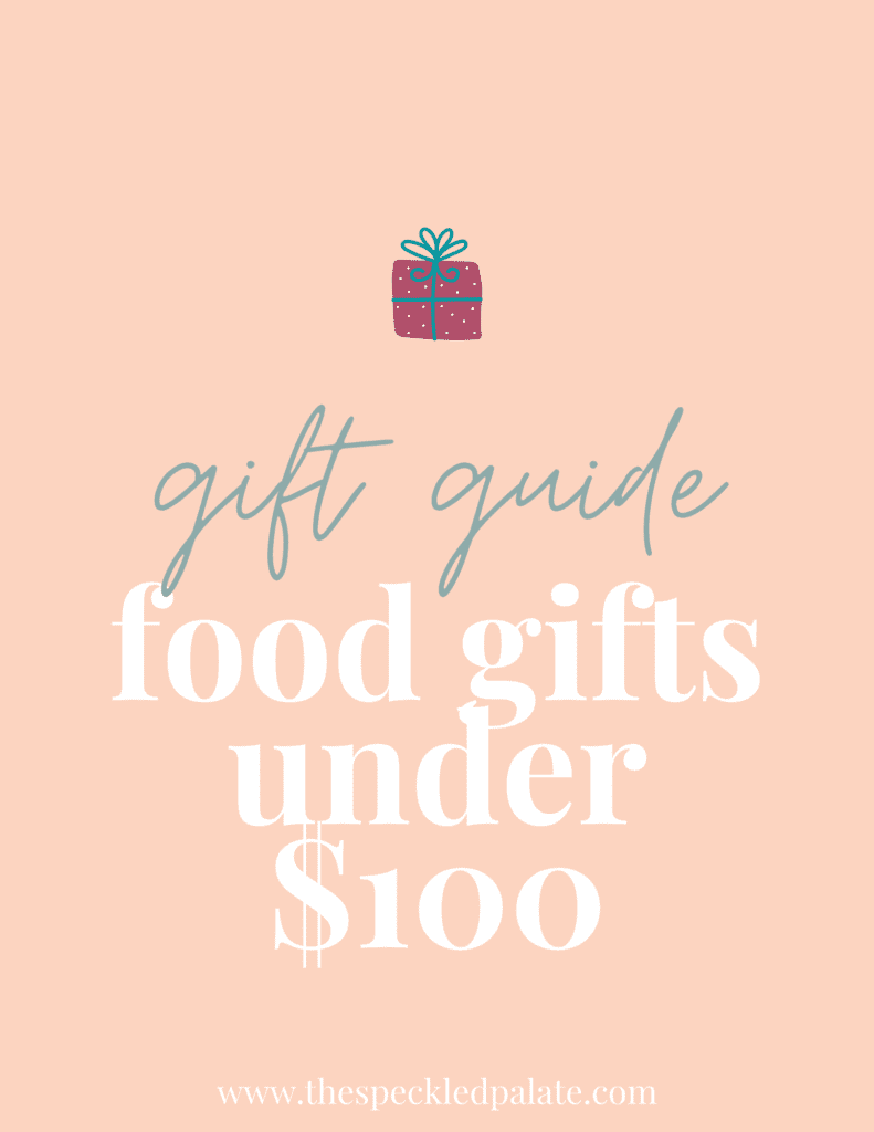 """A graphic with the text """"Food Gifts fo Under $100"""" next to a present on a peach background"""