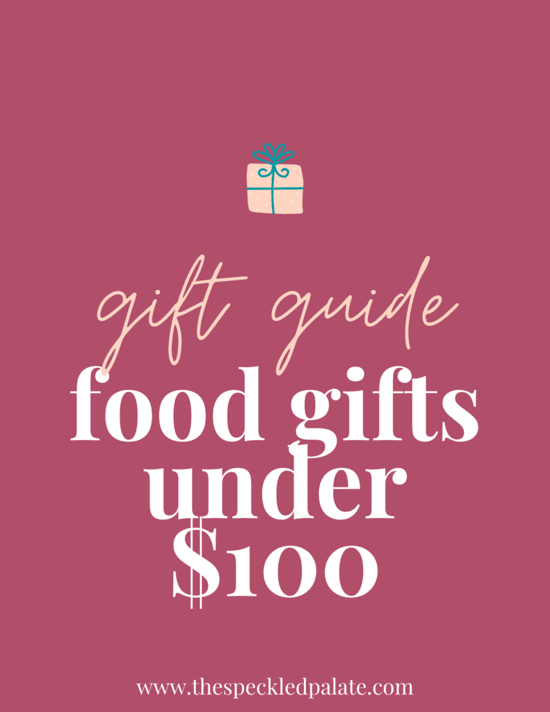 """A graphic with the text """"Food Gifts fo Under $100"""" next to a present on a pink background"""