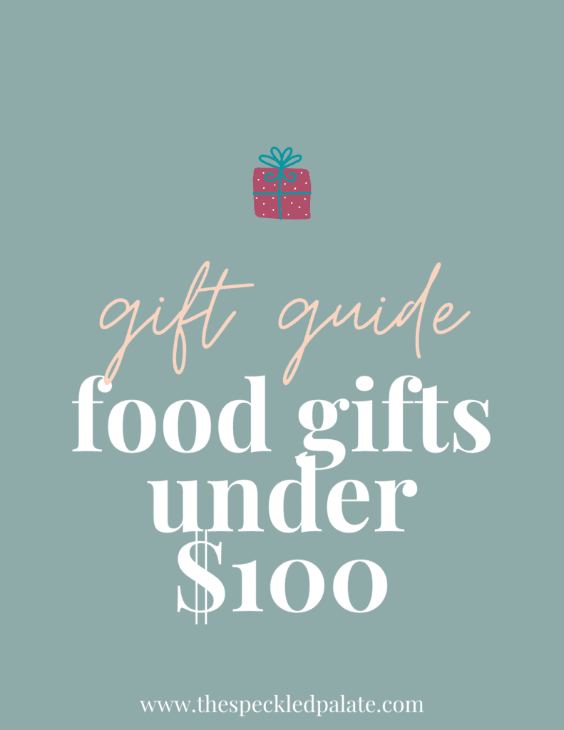 """A graphic with the text """"Food Gifts fo Under $100"""" next to a present on a teal background"""
