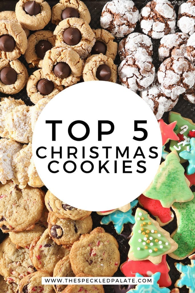 A tray of multiple holiday cookies with the text 'top 5 christmas cookies'