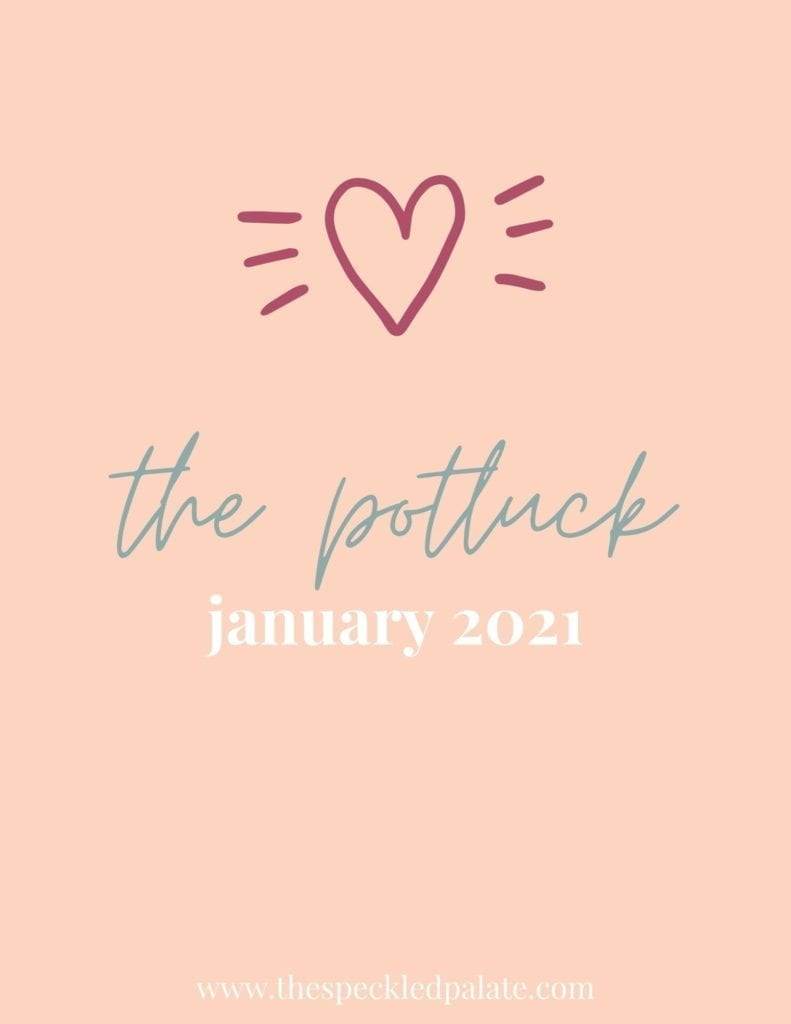 Graphic with the text 'the potluck january 2021' on a peach background