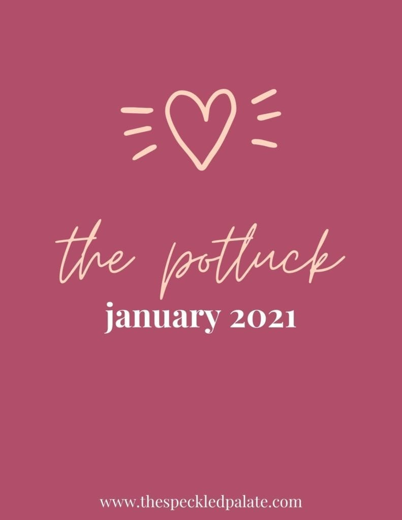 Graphic with the text 'the potluck january 2021' on a pink background