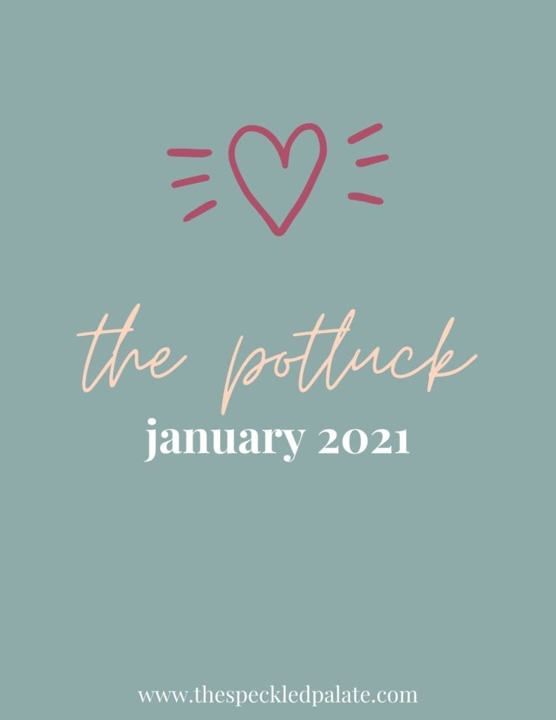 Graphic with the text 'the potluck january 2021' on a teal background