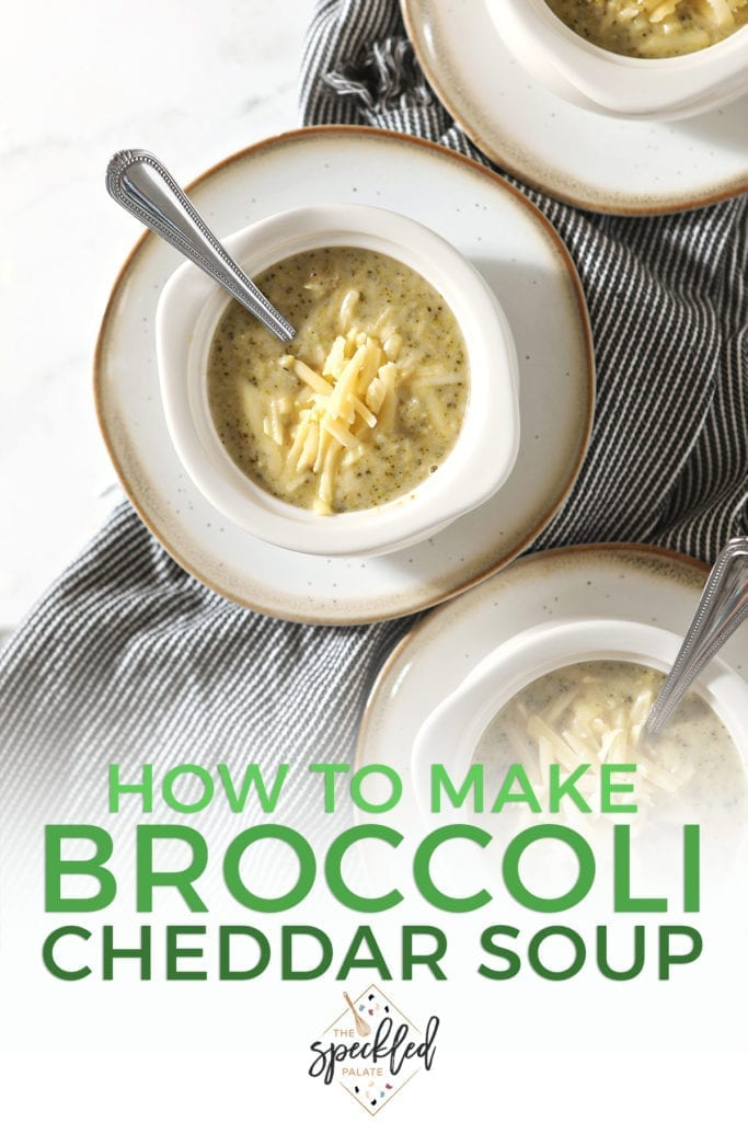 Three bowls on white plates hold servings of soup with additional cheese as garnish sit on top of a gray striped towel with the text 'how to make broccoli cheddar soup'