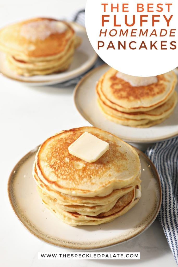 Three pottery plates hold stacks of pancakes topped with butter with the text 'the best fluffy homemade pancakes'