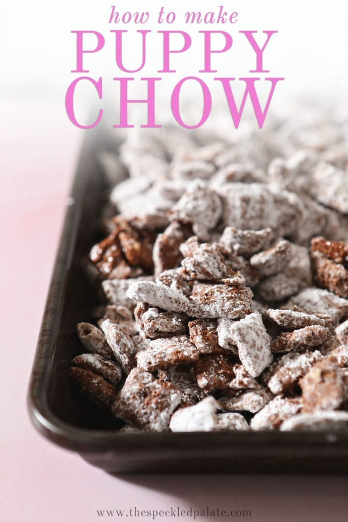 A metal baking sheet holds Puppy Chow with the text 'how to make puppy chow'