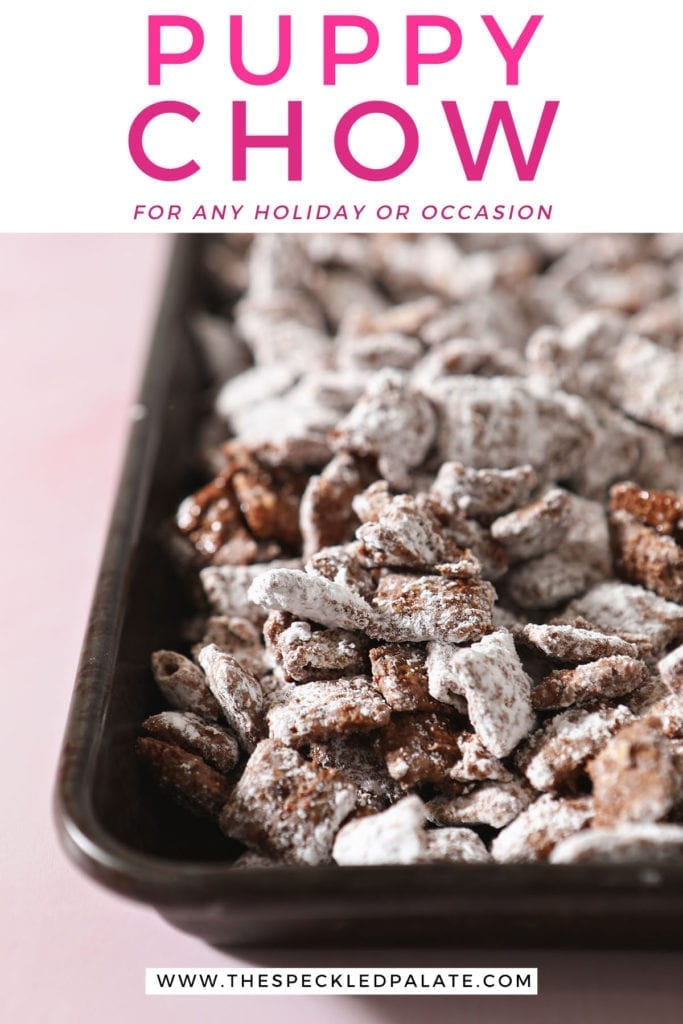 A sheet tray holds puppy chow with the text 'puppy chow for any holiday or occasion'