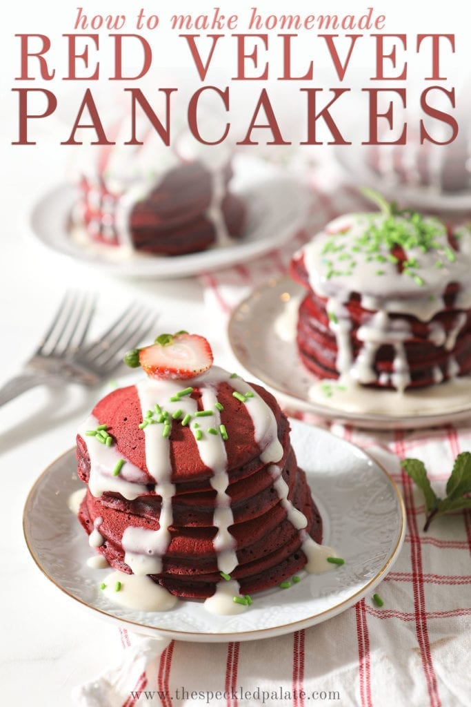 Multiple stacks of pancakes on plates garnished with glaze, sprinkles and strawberries with the text 'how to make homemade red velvet pancakes'