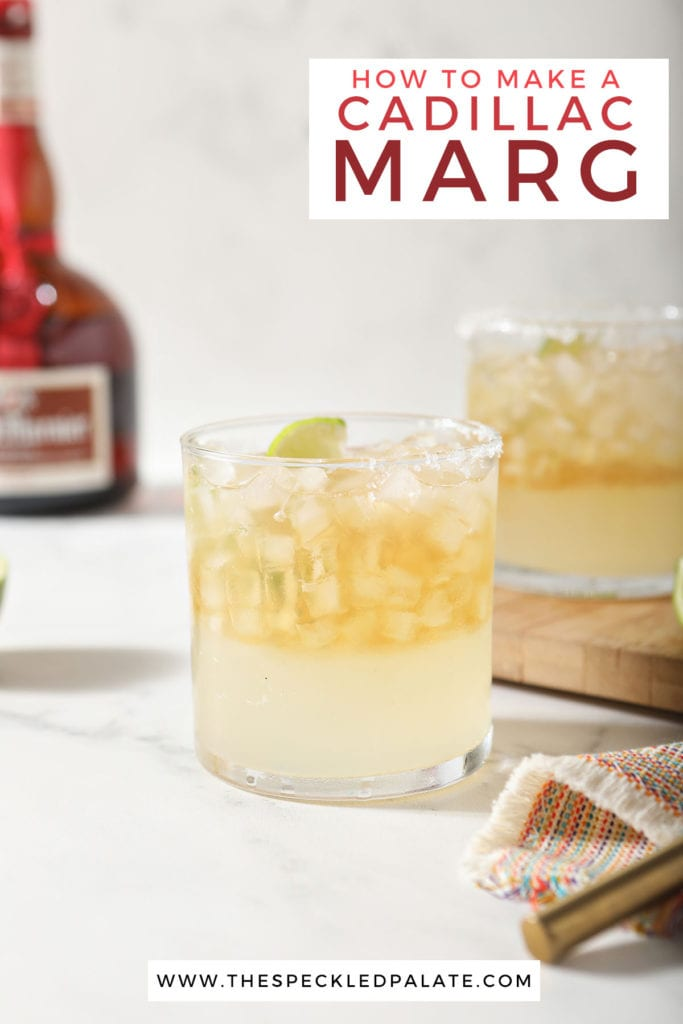 Two top shelf margaritas on marble with the text 'how to make a cadillac marg'