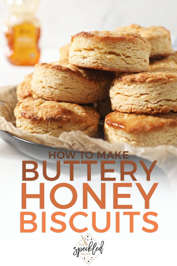 A stack of honey butter biscuits on a plate with text saying how to make buttery honey biscuits