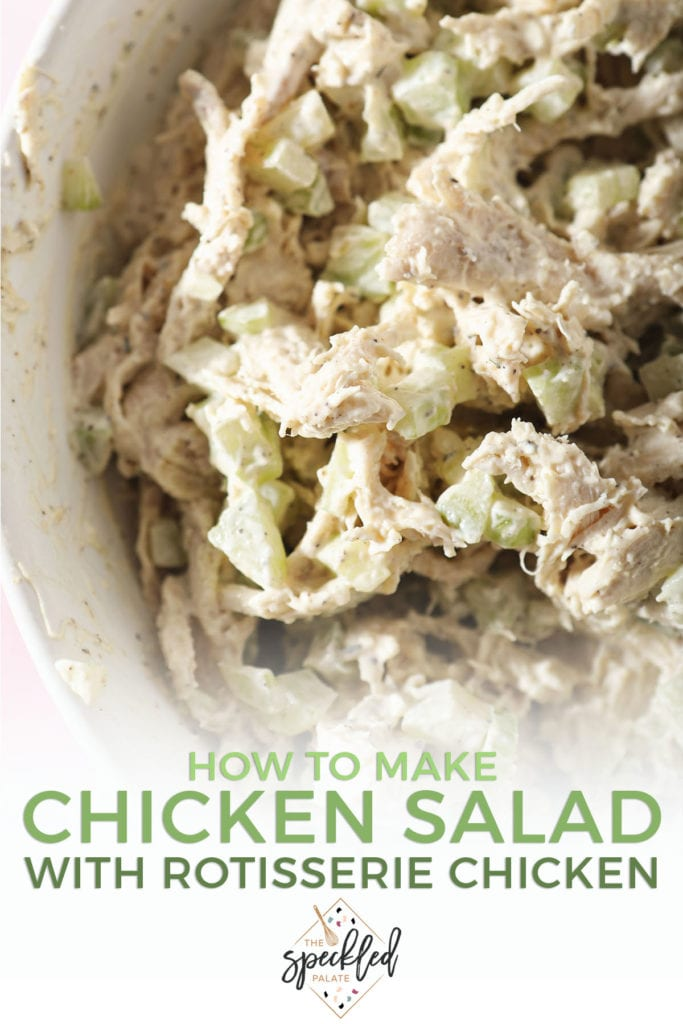 A bowl of homemade chicken salad with the text 'how to make chicken salad with rotisserie chicken'