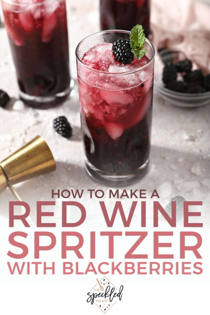 Three bubbling spritzers surrounded with ice and garnishes with the text how to make red wine spritzers with blackberries