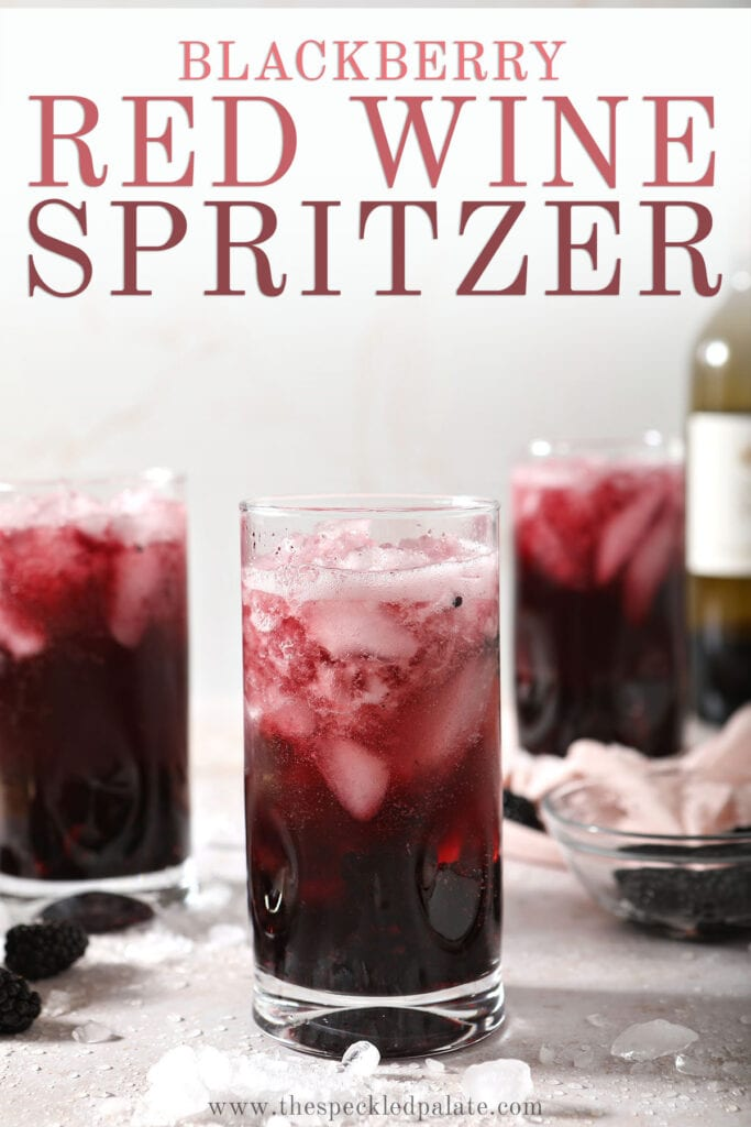 Three fizzing drinks with the text blackberry red wine spritzer