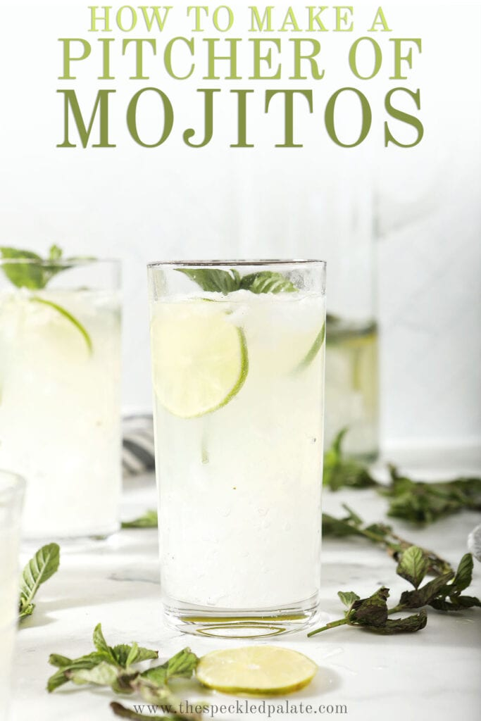 Two mojitos in front of a pitcher with the text how to make a pitcher of mojitos