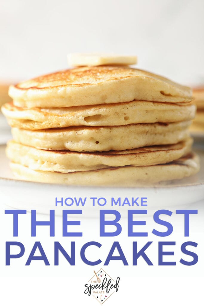 A stack of pancakes on a white plate with the text how to make the best pancakes