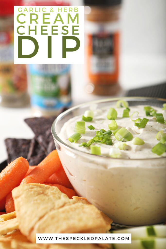 A bowl of cream cheese dip surrounded by dippers with the text garlic & herb cream cheese dip