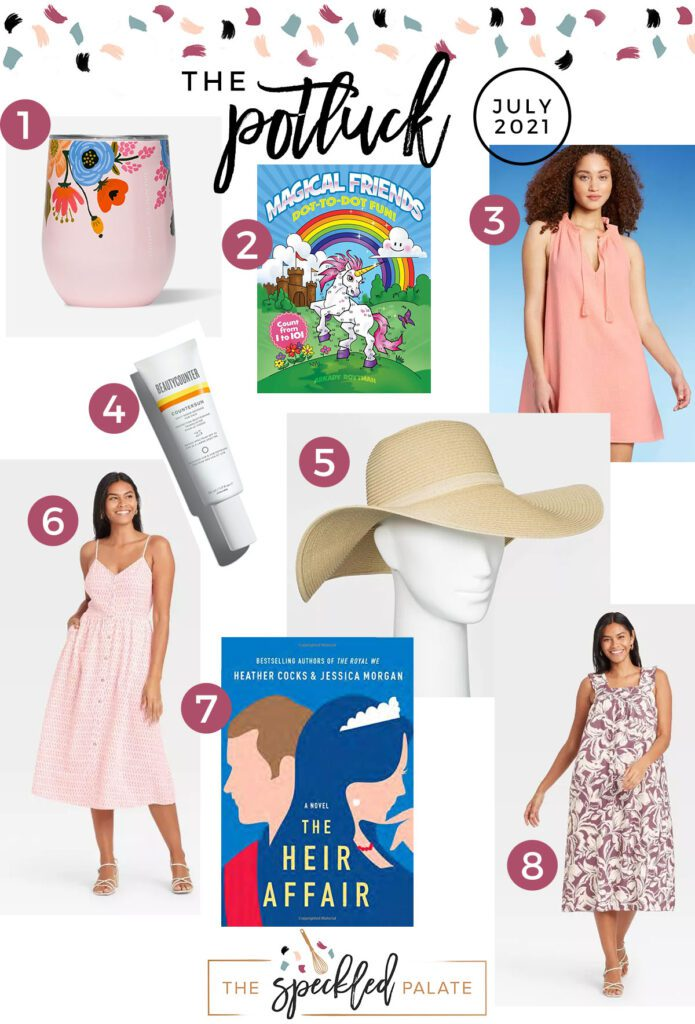Collage of eight products on July 2021's love list Continuing the monthly tradition, The Speckled Palate's The Potluck: July 2021 includes a book, summer dresses and more. #lovelist #speckledpalate