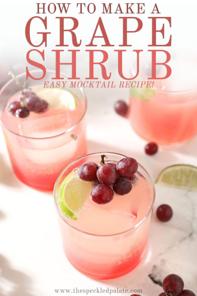 Three pink grape drinks with the text how to make a grape shrub easy cocktail recipe