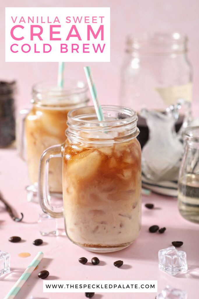 Two glasses of iced coffee with the text vanilla sweet cream cold brew