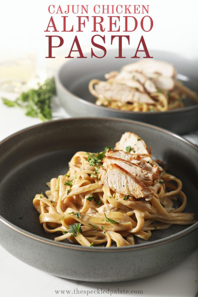 Two bowls of pasta with the text cajun chicken alfredo pasta
