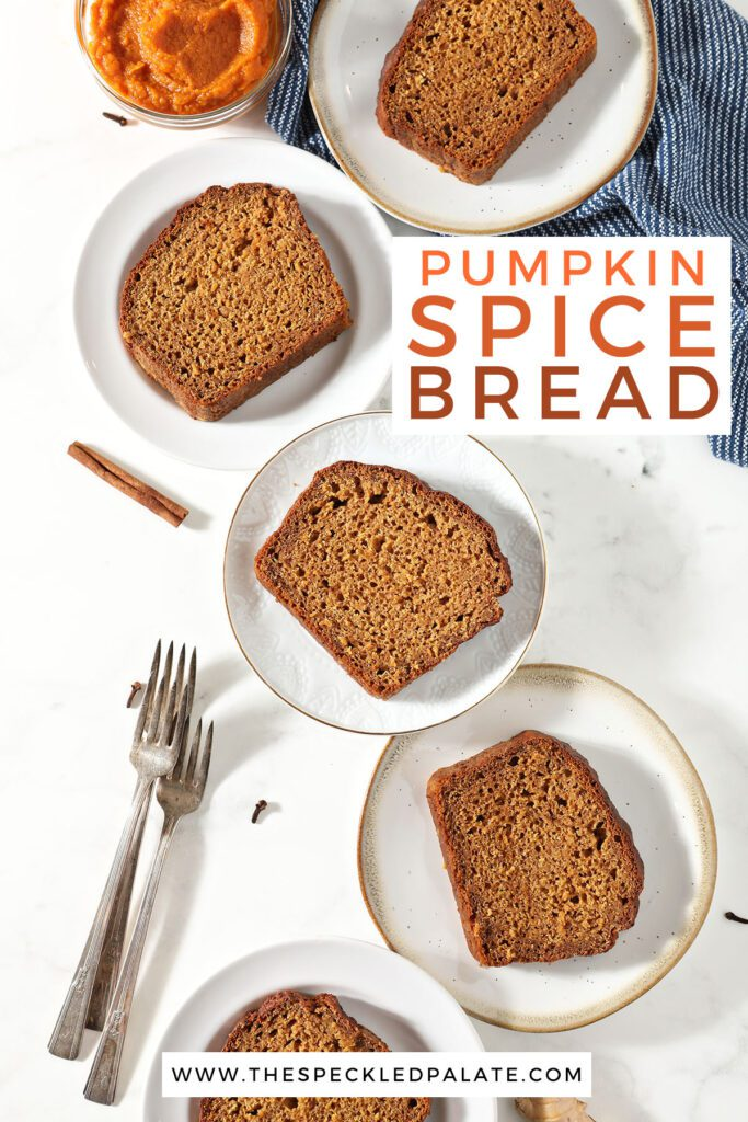 Slices of bread on white plates with the text pumpkin spice bread